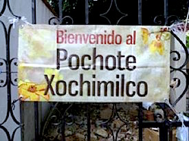 Photo: Sign that says Bienvenido al Pochote Xochimilco