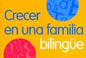 /education/mundo-dle/images/crecer_bilingue.jpg