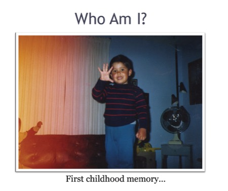 Photo: Diego as a child with words Who Am I? and First Childhood Memory