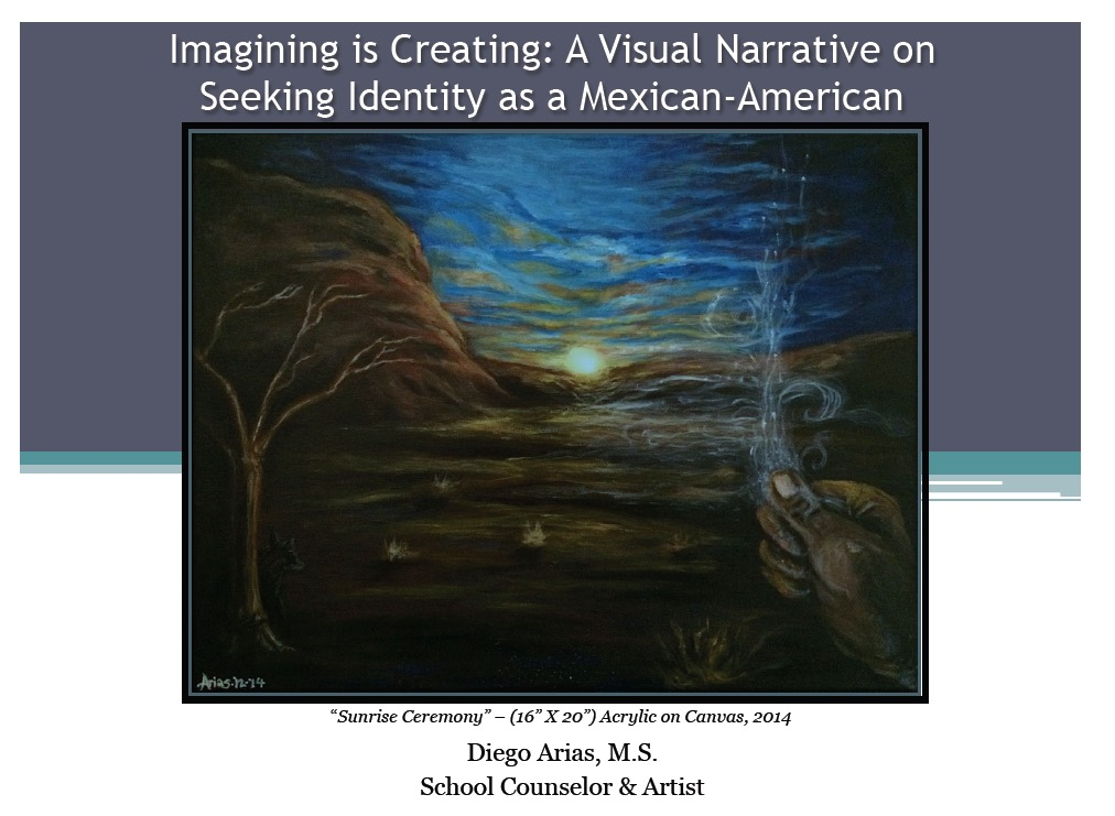 Image: Imagining is Creating - A visual narrative on seeking identity as a Mexican-American painting called Sunrise Ceremony by Diego Arias acrylic on canvas 2014