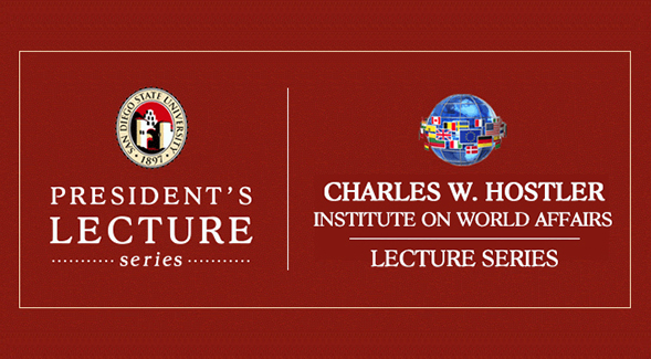 President's Lecture Series hosted in conjunction with the Charles W. Hostler Institute on World Affairs