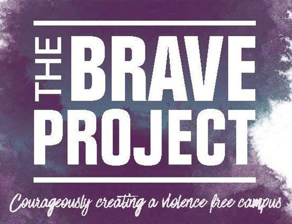The Brave Project - Courageously creating a violence free campus