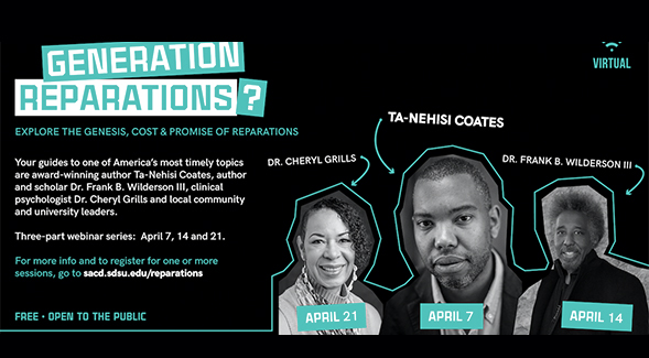 The three-part webinar series, Generation Reparations?, is sponsored by the Division of Student Affairs and Campus Diversity.