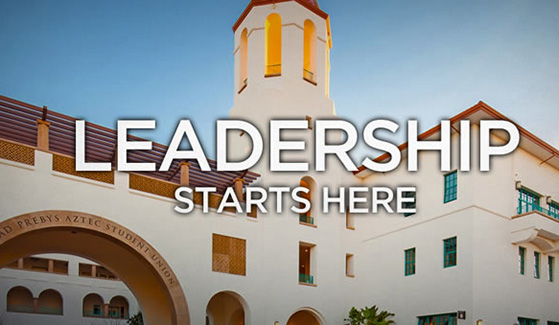 Leadership Starts Here over Aztec Student Union