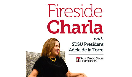 SDSU President Adela de la Torre launches new podcast.