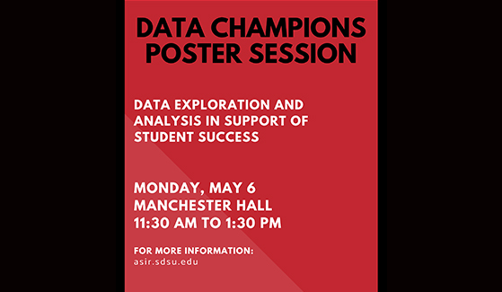Data Champions Poster Session happening Monday, May 6.