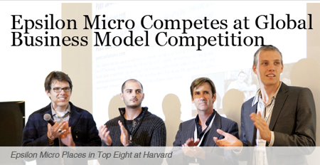 Photo with caption: Epsilon micro competes at global business model competition. Epsilon Micro places in top 8 at Harvard.