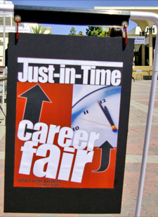 Photo: Just In Time Career Fair sign on campus