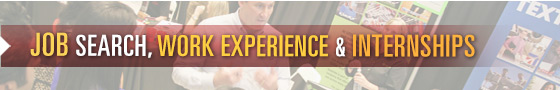 Job Search, Work Experience and Internships