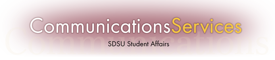 Communications Services, SDSU Student Affairs