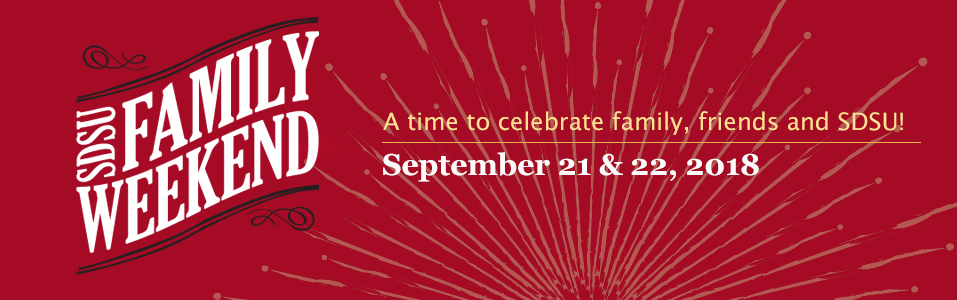 SDSU Family Weekend - a time to celebrate family, friends and SDSU