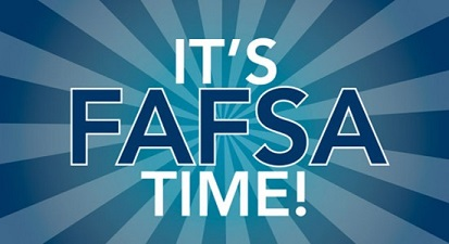 It's FAFSA time - File your 2018-19 FAFSA now!
