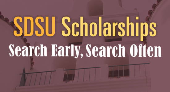 SDSU Scholarship Search. Search Early, Search Often