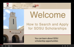 Image: Welcome How to search and apply for sdsu scholarships. You can learn about SDSU scholarship opportunities.