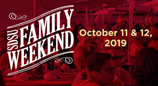 Family Weekend A time to celebrate family, friends and SDSU!