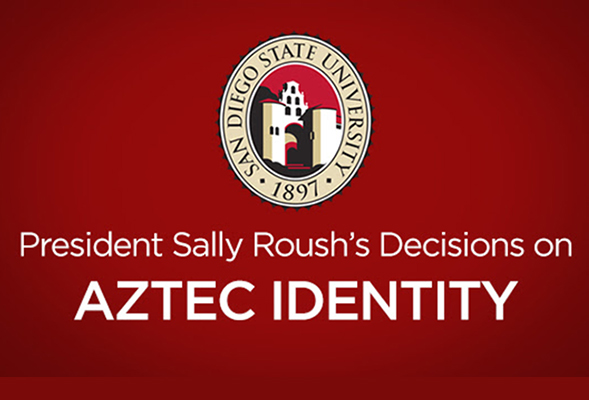 President Sally Roush's Decisions on Aztec Identity