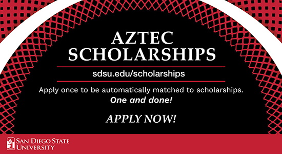 SDSU Aztec Scholarships, Over 850 scholarships — ONE applications! Apply now!