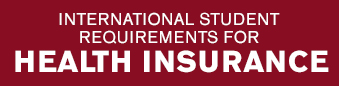 International Student requirements for Health Insurance
