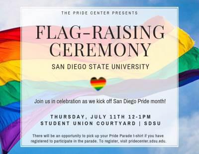 Flag raising ceremony sdsu July 11 12-1p Student Union