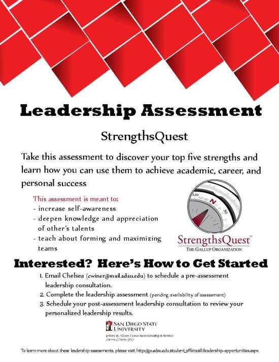 Leadership Assessment. Discover your top 5 strengths to achieve personal success.- Interested? Email Chelsea at cwiner@mail.sdsu.edu