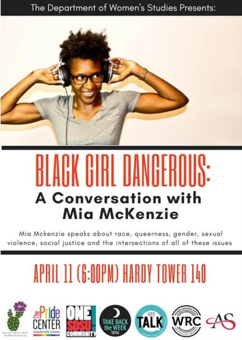 BLACK GIRL DANGEROUS with Mia McKenzie Apr 11 6pm Hardy Tower 140