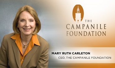 Mary Ruth Carleton, CEO, The Campanile Foundation