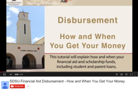 screen shot of youtube video: Disbursement: how and when you get your money.